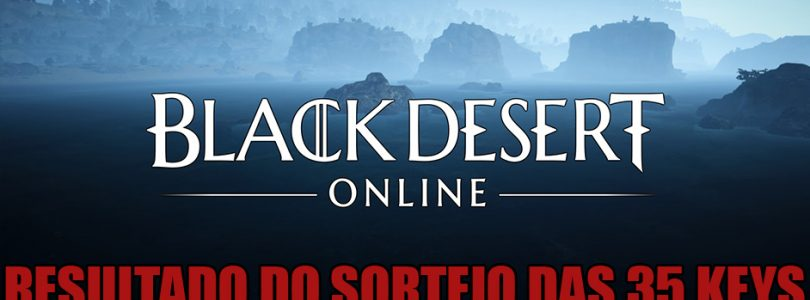 Resultado do sorteio das 35 Keys de Black Desert SA