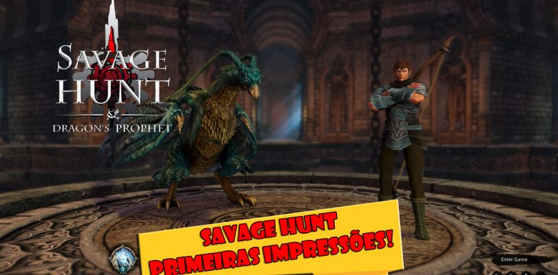 Savage Hunt: Primeiras Impressões do sucessor de Dragon's Prophet